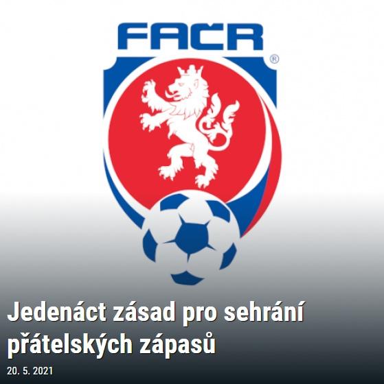 Zpráva generálního sekretáře FAČR z 20. 5. 2021:  Fotbalová jedenáctka pro přátelská utkání