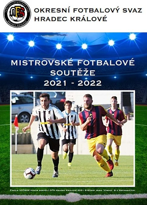 ROZPIS MISTROVSKÝCH SOUTĚŽÍ OFS HRADEC KRÁLOVÉ 2021 – 2022