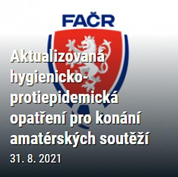 Aktualizovaná hygienicko-protiepidemická opatření pro konání amatérských soutěží. Schváleno VV FAČR dne 31. 8. 2021 a jsou účinná ode dne 1. 9. 2021.