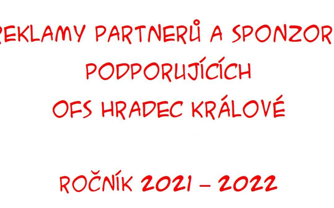 Reklamy partnerů a sponzorů podporujících OFS Hradec Králové ročník 2021 – 2022.