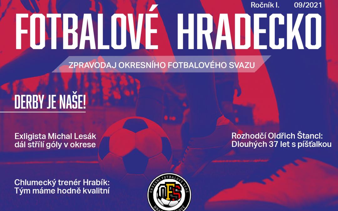 Dnes vyšel Zpravodaj Fotbalové Hradecko č. 9/2021.